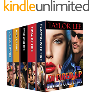 The All Fired Up OMNIBUS Collection: Riveting Romantic Suspense (The All Fired UP Series Book 7)