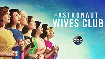 The Astronaut Wives Club Season 1