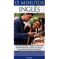 15 Minutos Inglês. Aprenda com o Idioma com Apenas 15 Minutos de Prática Diária