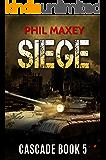 Siege (Cascade Book 5)