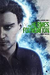 The Hermes Foundation (Glamour & Shadows Book 3) Kindle Edition