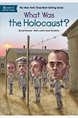 What Was the Holocaust? (What Was?) Kindle Edition