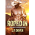 Roped In: An Armed & Dangerous Novel