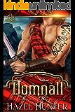 Domnall (Immortal Highlander, Clan Mag Raith Book 1): A Scottish Time Travel Romance