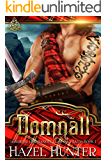 Domnall (Immortal Highlander, Clan Mag Raith Book 1): A Scottish Time Travel Romance