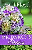 Mr. Darcy's Brides: A Pride and Prejudice Variation