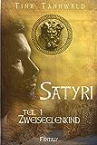 Zweiseelenkind: Satyri Teil 1 (German Edition)
