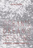 Ocean's dreams sessions~in winter 2016 【DVD】
