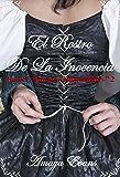 El Rostro De La Inocencia (Amores Imposibles nº 2)