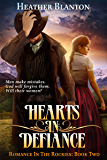 Hearts in Defiance: A Christian Historical Western Romance Set in Colorado (Romance in the Rockies Book 2)