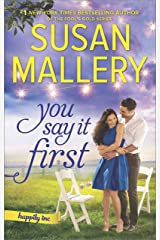 You Say It First: A Small-Town Wedding Romance (Happily Inc Book 1) Kindle Edition