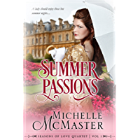 Summer Passions (Seasons of Love Book 1) (English Edition)