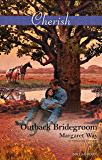 Mills & Boon : Outback Bridegroom (Koomera Crossing Book 2)