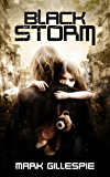 Black Storm: A Post-Apocalyptic Survival Thriller (The Black Storm Book 1) (English Edition)