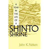 A Year in the Life of a Shinto Shrine (English Edition)