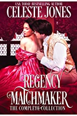 Regency Matchmaker: The Complete Collection Kindle Edition
