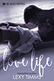 Love Life: Billionaire Dance School Hot Romance (Love You Series Book 1)