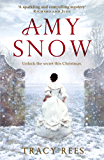 Amy Snow: from the author of The Hourglass