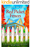 Red Picket Fences: A Jennifer Temple Cozy Mystery Book 1