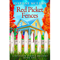Red Picket Fences: A Jennifer Temple Cozy Mystery (English Edition)