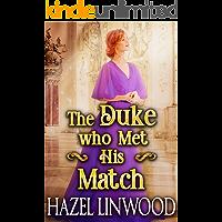 The Duke who Met His Match: A Historical Regency Romance Novel