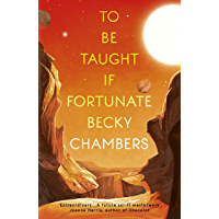 To Be Taught, If Fortunate: A Novella (English Edition)