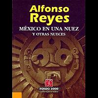 México en una nuez y otras nueces (Fondo 2000 Series)