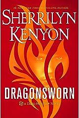 Dragonsworn: A Dark-Hunter Novel (Dark-Hunter Novels Book 26) Kindle Edition
