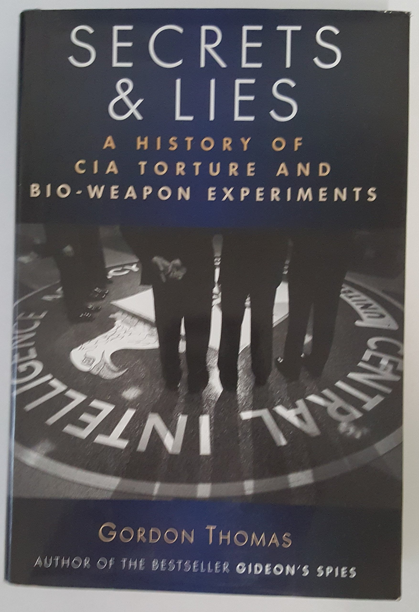 Download Secret & Lies: A History of CIA Torture and Bio-Weapons Experiments pdf