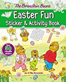 The Berenstain Bears Easter Fun Sticker and Activity Book (Berenstain Bears/Living Lights)