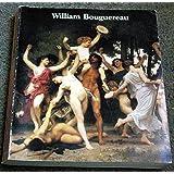 William Bouguereau, 1825-1905: Musée du Petit-Palais, Paris, 9 February-6 May 1984, the Montreal Museum of Fine Arts, 22 June-23 September 1984, the ... Hartford, 27 October 1984-13 January 1985