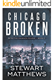 Chicago Broken: Detective Shannon Rourke Book 2