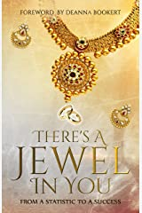 There's A Jewel In You Kindle Edition