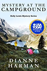 Mystery at the Campground: A Holly Lewis Mystery (Holly Lewis Mystery Series Book 8) Kindle Edition