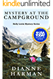 Mystery at the Campground: A Holly Lewis Mystery (Holly Lewis Mystery Series Book 8)