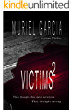 Victims² (The Reaper Trilogy Book 1)