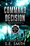 Command Decision: Science Fiction & Fantasy (Project Gliese 581g Book 1)