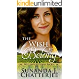 The Wish to Belong (Wellington Estates Book 4)