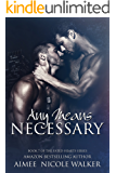 Any Means Necessary: Book 7 of the Fated Hearts Series