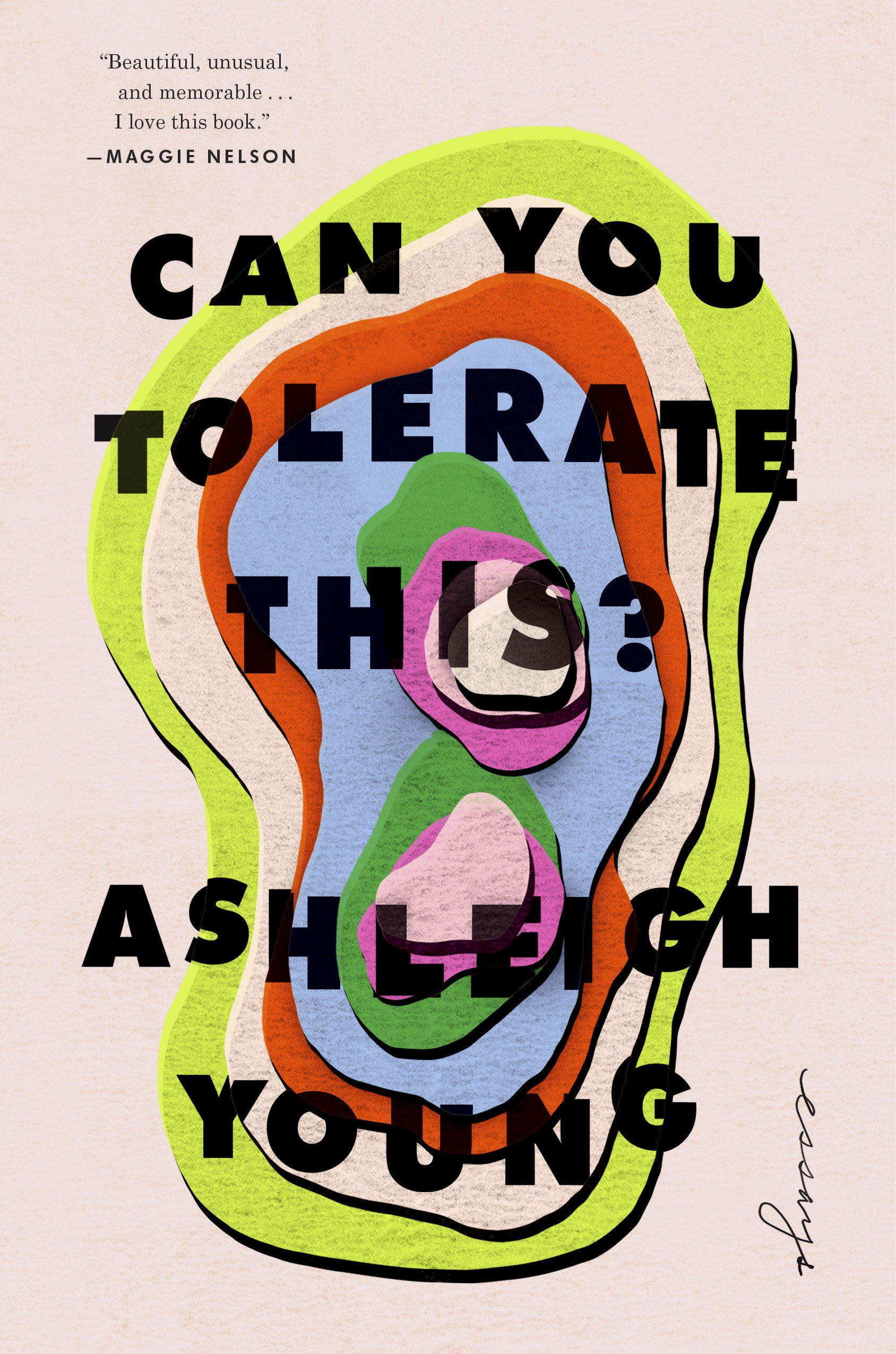 Can You Tolerate This Essays Young Ashleigh 9780525534037 Amazon Com Books
