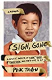 Sigh, Gone: A Misfit's Memoir of Great Books, Punk Rock, and the Fight to Fit in