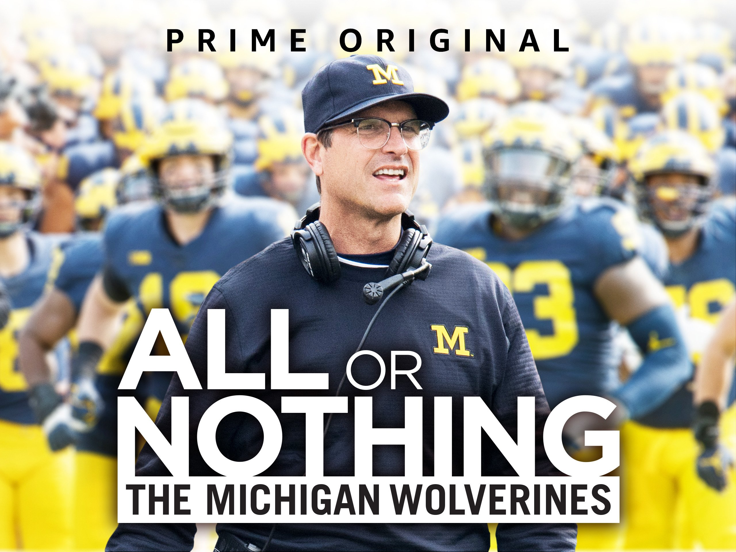 Amazon Com Watch All Or Nothing The Michigan Wolverines Season  Prime Video