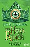 Die Rückkehr des Königs Neuüberarbeitung der Übersetzung von Wolfgang Krege, überarbeitet und aktualisiert (Der Herr der Ringe, Band 3)