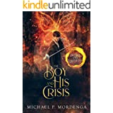 The Boy and His Crisis (Book 2) (Artists and Earthians)