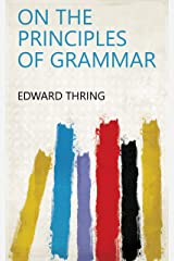 On the Principles of Grammar Kindle Edition