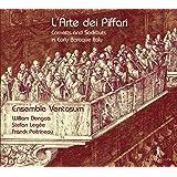 L'Arte dei Piffari: Cornetts and Sackbuts in Early Baroque Italy