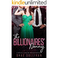 The Billionaires' Nanny: A MFM Billionaire Menage Romance
