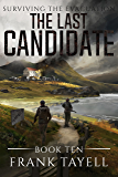 Surviving The Evacuation, Book 10: The Last Candidate (English Edition)