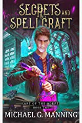 Secrets and Spellcraft (Art of the Adept Book 2) Kindle Edition