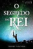 O Segredo do Rei (Universo Magiland Livro 1)